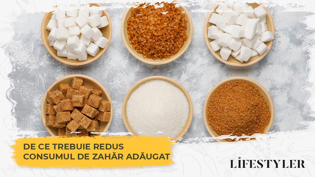 De ce trebuie redus consumul de zahăr adăugat